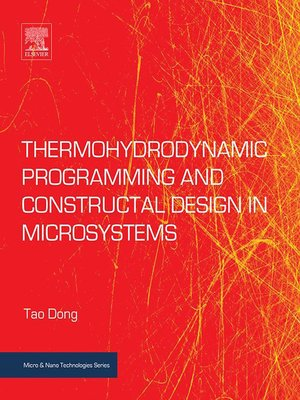 cover image of Thermohydrodynamic Programming and Constructal Design in Microsystems