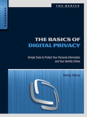 cover image of The Basics of Digital Privacy
