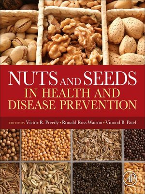 cover image of Nuts and Seeds in Health and Disease Prevention