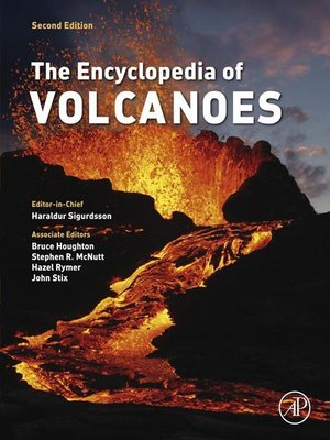 cover image of The Encyclopedia of Volcanoes
