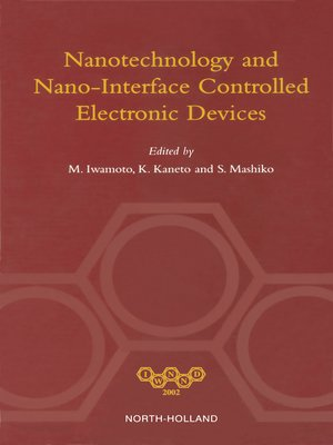 cover image of NANOTECHNOLOGY AND NANO-INTERFACE CONTROLLED ELECTRONIC DEVICES