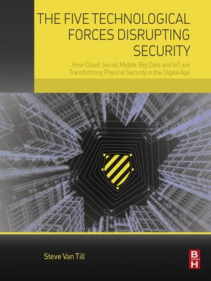 cover image of The Five Technological Forces Disrupting Security