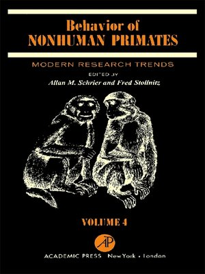cover image of Behavior of Nonhuman Primates, Volume 4