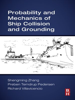 cover image of Probability and Mechanics of Ship Collision and Grounding