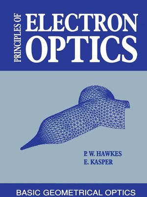 cover image of Principles of Electron Optics