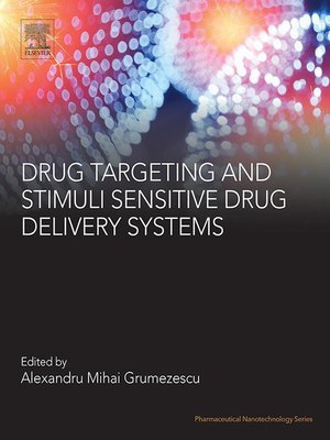 cover image of Drug Targeting and Stimuli Sensitive Drug Delivery Systems