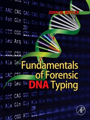 cover image of Fundamentals of Forensic DNA Typing