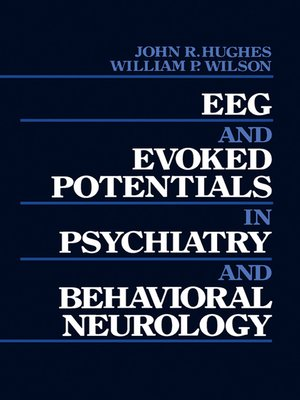 cover image of EEG and Evoked Potentials in Psychiatry and Behavioral Neurology