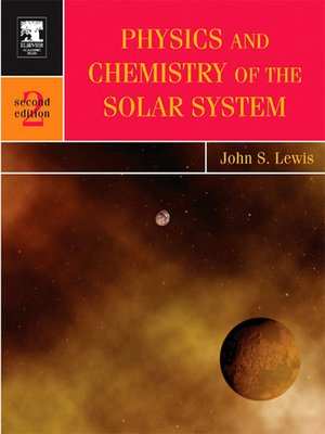 cover image of Physics and Chemistry of the Solar System, Volume 87