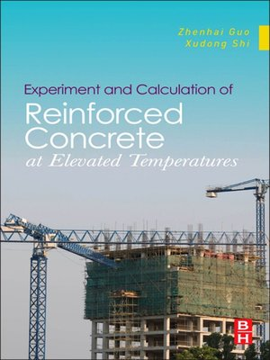 cover image of Experiment and Calculation of Reinforced Concrete at Elevated Temperatures