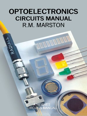 r m marston · overdrive (rakuten overdrive) ebooks, audiobooksoptoelectronics circuits manual