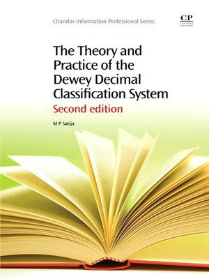 cover image of The Theory and Practice of the Dewey Decimal Classification System
