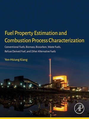 cover image of Fuel Property Estimation and Combustion Process Characterization