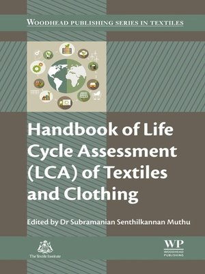cover image of Handbook of Life Cycle Assessment (LCA) of Textiles and Clothing