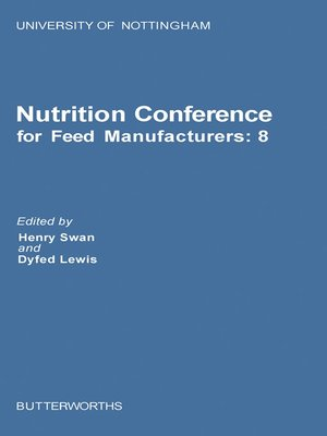 cover image of Nutrition Conference for Feed Manufacturers: University of Nottingham, Volume 8