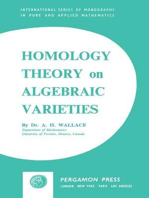 cover image of Homology Theory on Algebraic Varieties