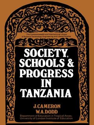 cover image of Society, Schools and Progress in Tanzania