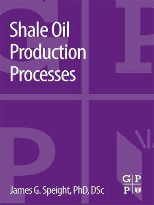 cover image of Shale Oil Production Processes