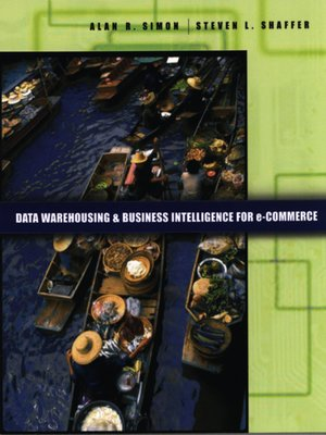 cover image of Data Warehousing and Business Intelligence For e-Commerce