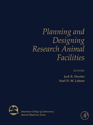 cover image of Planning and Designing Research Animal Facilities