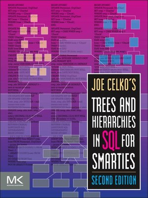 cover image of Joe Celko's Trees and Hierarchies in SQL for Smarties