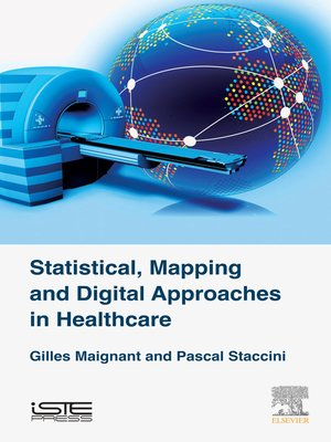 cover image of Statistical, Mapping and Digital Approaches in Healthcare