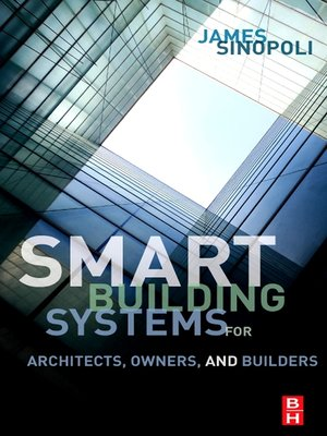 cover image of Smart Buildings Systems for Architects, Owners and Builders