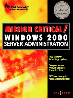 cover image of Mission Critical Windows 2000 Server Administration