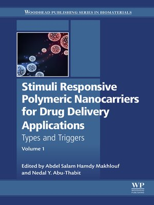 cover image of Stimuli Responsive Polymeric Nanocarriers for Drug Delivery Applications