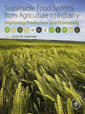 cover image of Sustainable Food Systems from Agriculture to Industry
