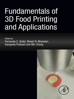 cover image of Fundamentals of 3D Food Printing and Applications