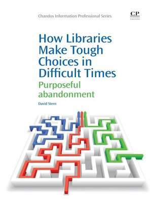 cover image of How Libraries Make Tough Choices in Difficult Times