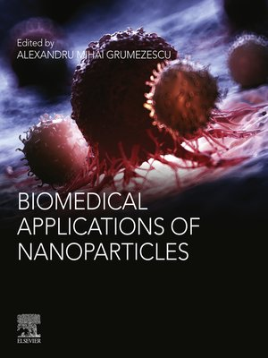 cover image of Biomedical Applications of Nanoparticles