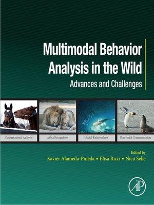 cover image of Multimodal Behavior Analysis in the Wild