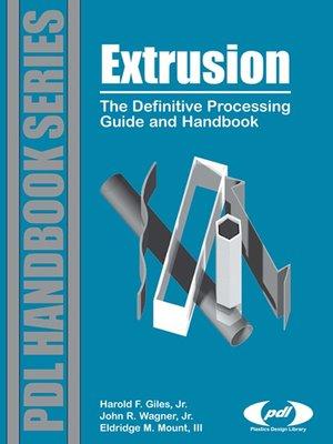 Extrusion by Harold F  Giles Jr · OverDrive (Rakuten