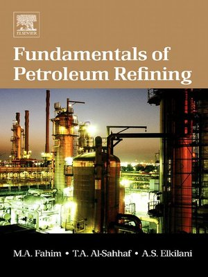 cover image of Fundamentals of Petroleum Refining