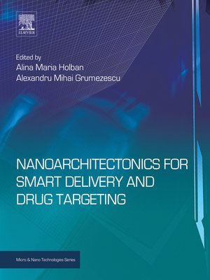 cover image of Nanoarchitectonics for Smart Delivery and Drug Targeting