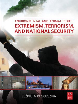 cover image of Environmental and Animal Rights Extremism, Terrorism, and National Security