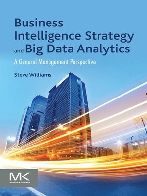 cover image of Business Intelligence Strategy and Big Data Analytics