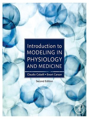 cover image of Introduction to Modeling in Physiology and Medicine