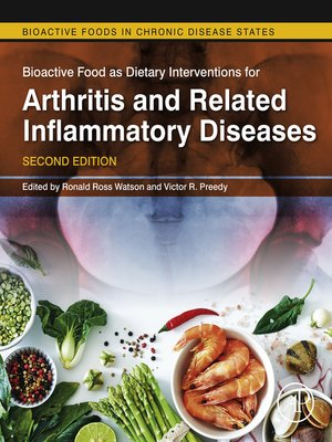 cover image of Bioactive Food as Dietary Interventions for Arthritis and Related Inflammatory Diseases