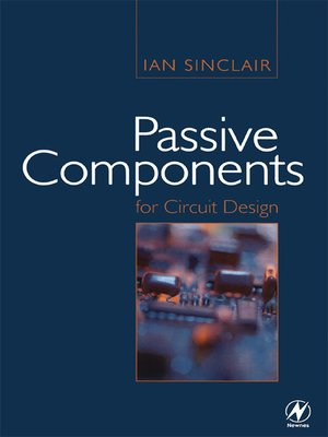 cover image of Passive Components for Circuit Design