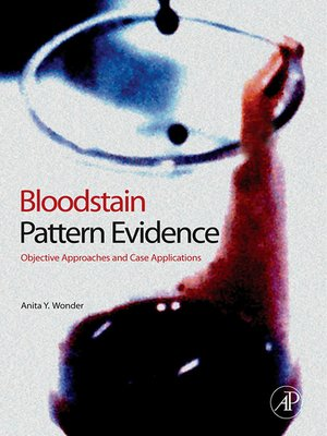 cover image of Bloodstain Pattern Evidence