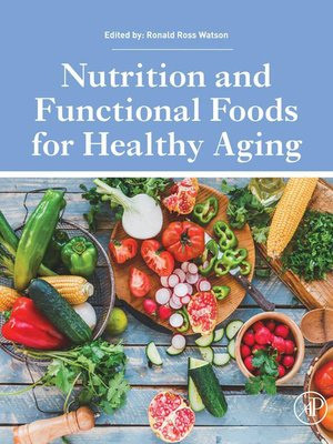 cover image of Nutrition and Functional Foods for Healthy Aging