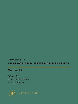 cover image of Progress in Surface and Membrane Science, Volume 10