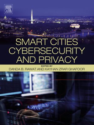cover image of Smart Cities Cybersecurity and Privacy