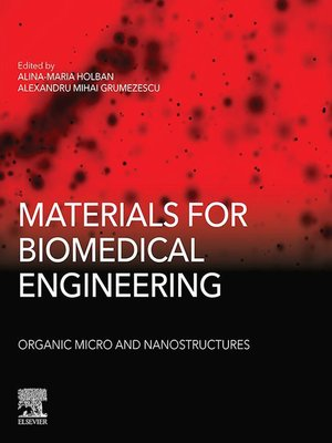 cover image of Materials for Biomedical Engineering: Organic Micro and Nanostructures