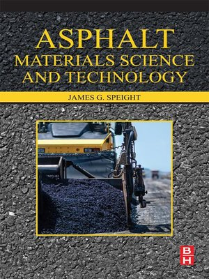 cover image of Asphalt Materials Science and Technology