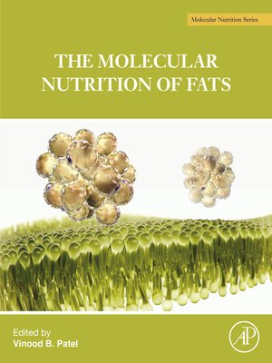 cover image of The Molecular Nutrition of Fats