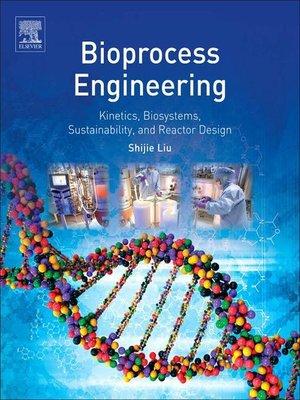 Bioprocess engineering by shijie liu overdrive rakuten overdrive cover image fandeluxe Choice Image
